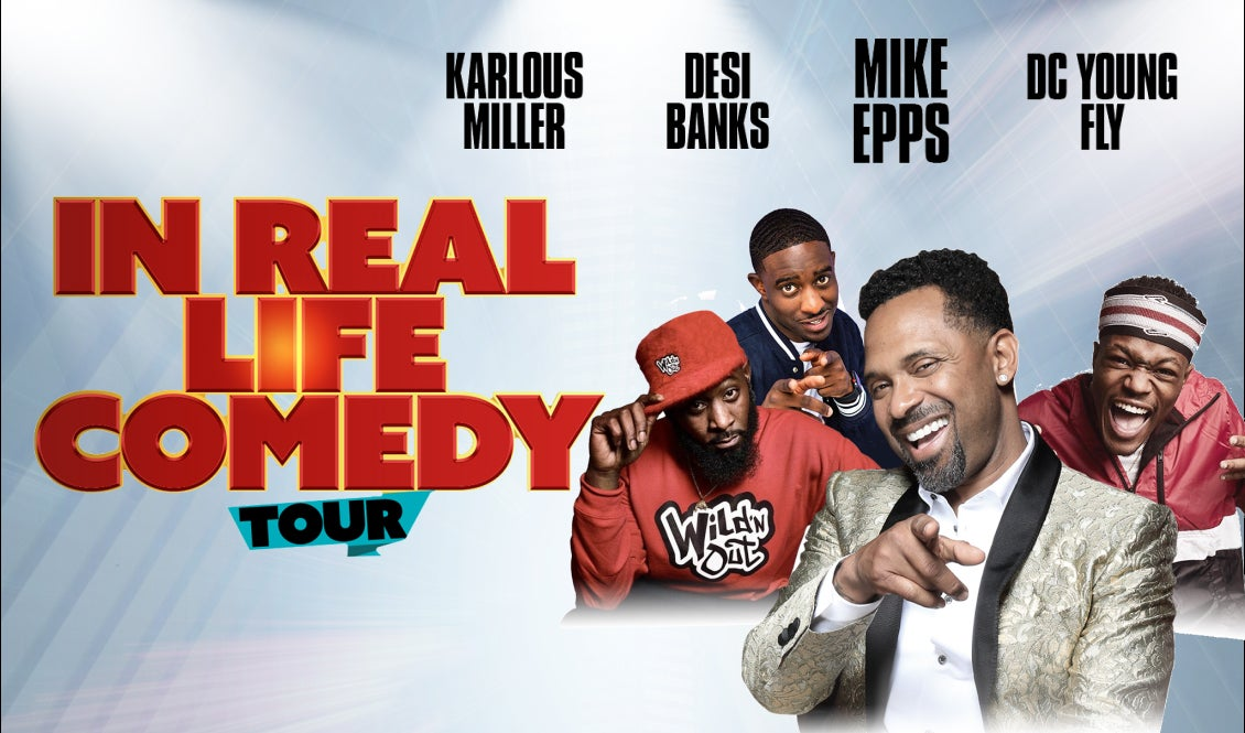 Mike Epps Karlous Miller Desi Banks DC Young Fly. In Real Life Comedy Tour